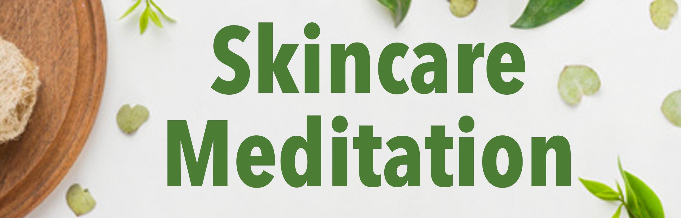 skincaremeditationbanner